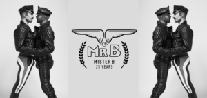 Mister B 25 year campaign