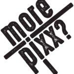 MOREPIXX?